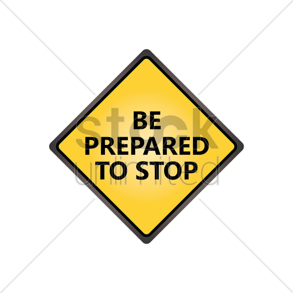 be prepared to stop sign vector graphic