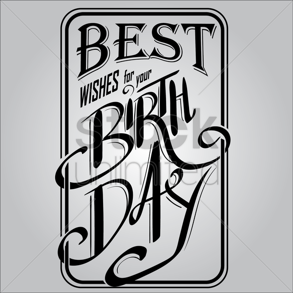 best wishes for your birthday vector graphic