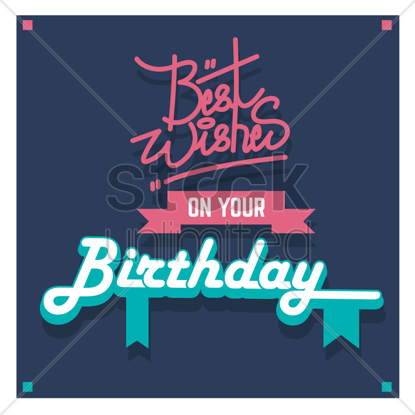 best wishes on your birthday vector graphic