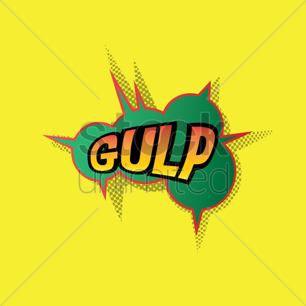 comic bubble gulp vector graphic