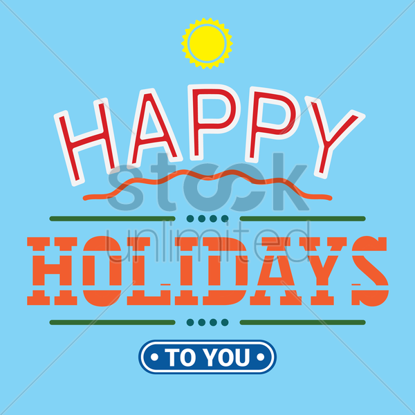happy holidays to you vector graphic