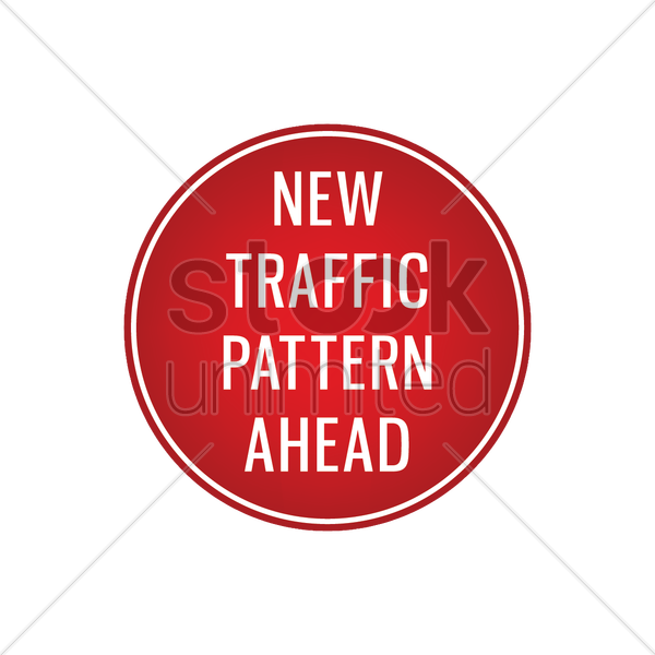 new traffic pattern ahead signboard vector graphic