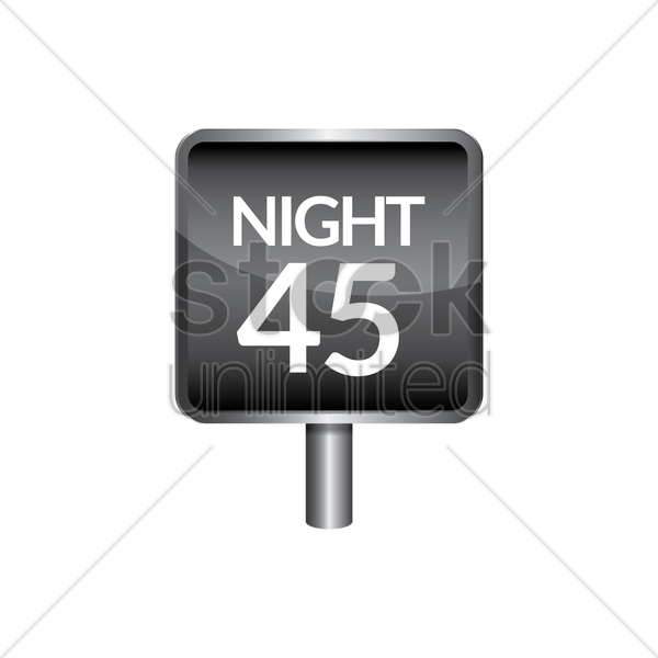 night speed 45 signboard vector graphic