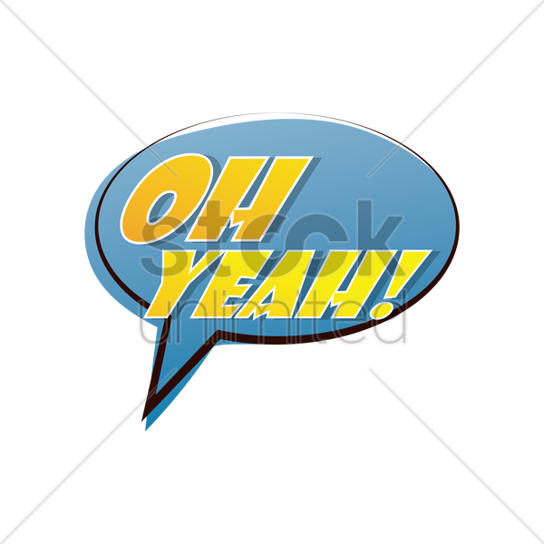 oh yeah comic speech vector graphic