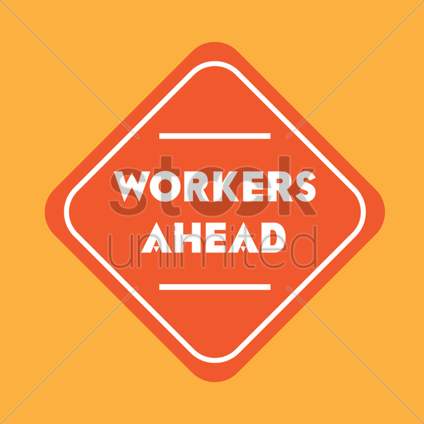 workers ahead road sign vector graphic