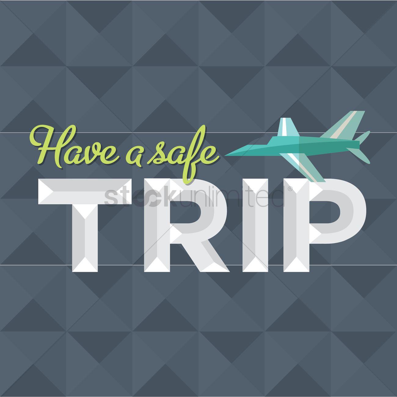 Safe Travel Message Design Vector Image 1419464