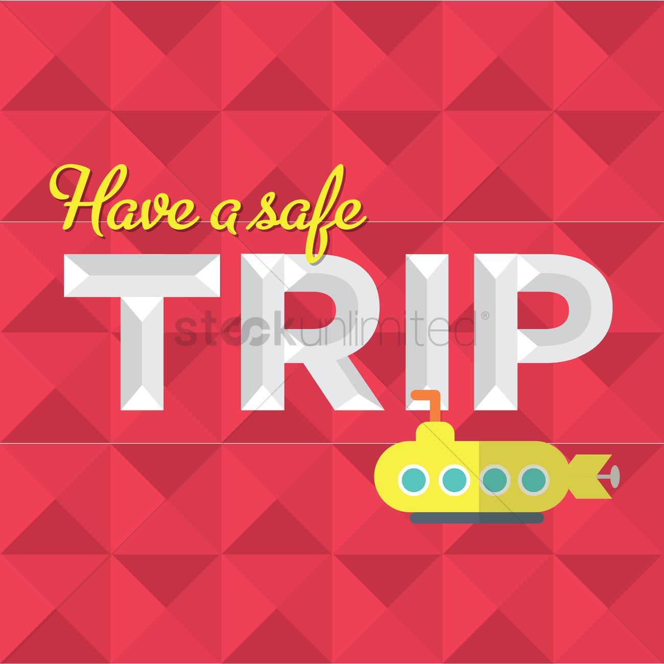 Safe Travel Message Design Vector Image 1419499